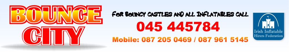 Bounce City, Kildare. Bouncy Castle, Bouncy Slides & Obstacle Cources,  Inflatable Hire & Giant Games, Bouncing Castle Rain Covers, Blower Replacements & Repairs, Member of the Irish Inflatable Hirers Association
